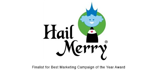 "Hail Merry, ""Best Marketing Campaign"" Finalist 1"