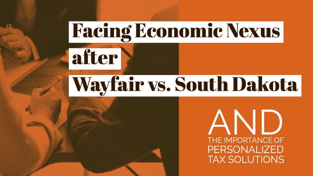 Facing Economic Nexus after Wayfair vs. South Dakota