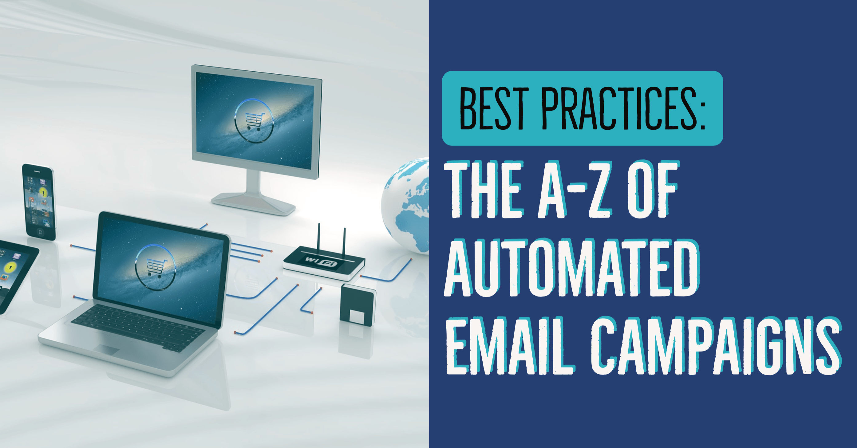 The A-Z of Automated Email Campaigns