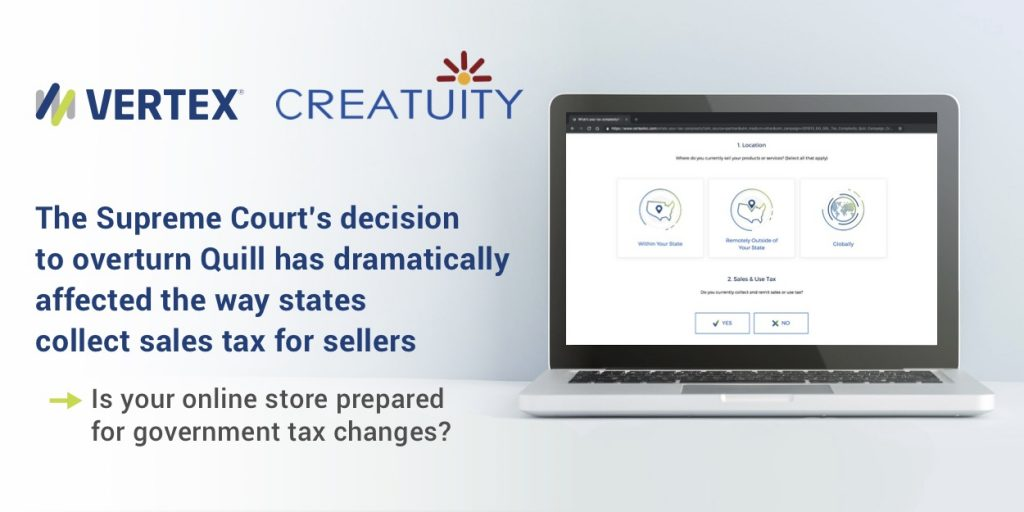 Navigating Sales Tax Changes with Vertex and Creatuity