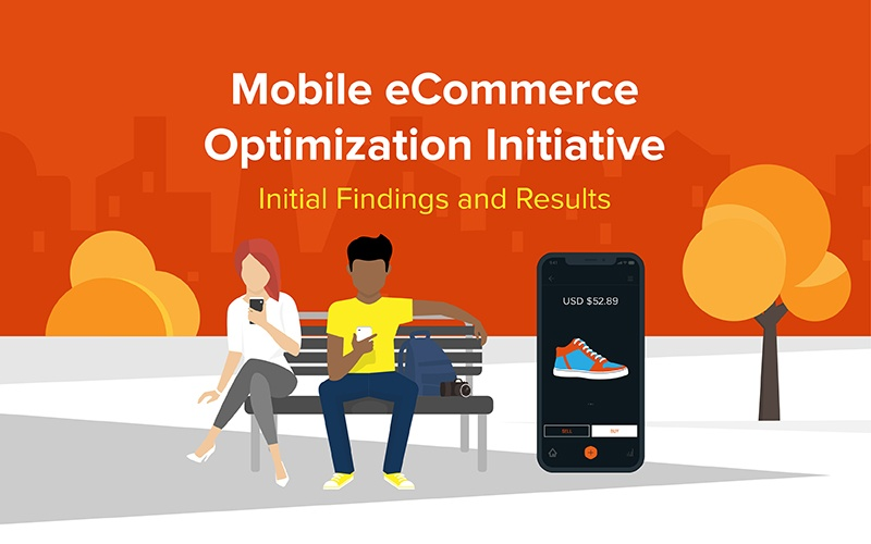 Key Findings from the Mobile eCommerce Optimization Initiative 1