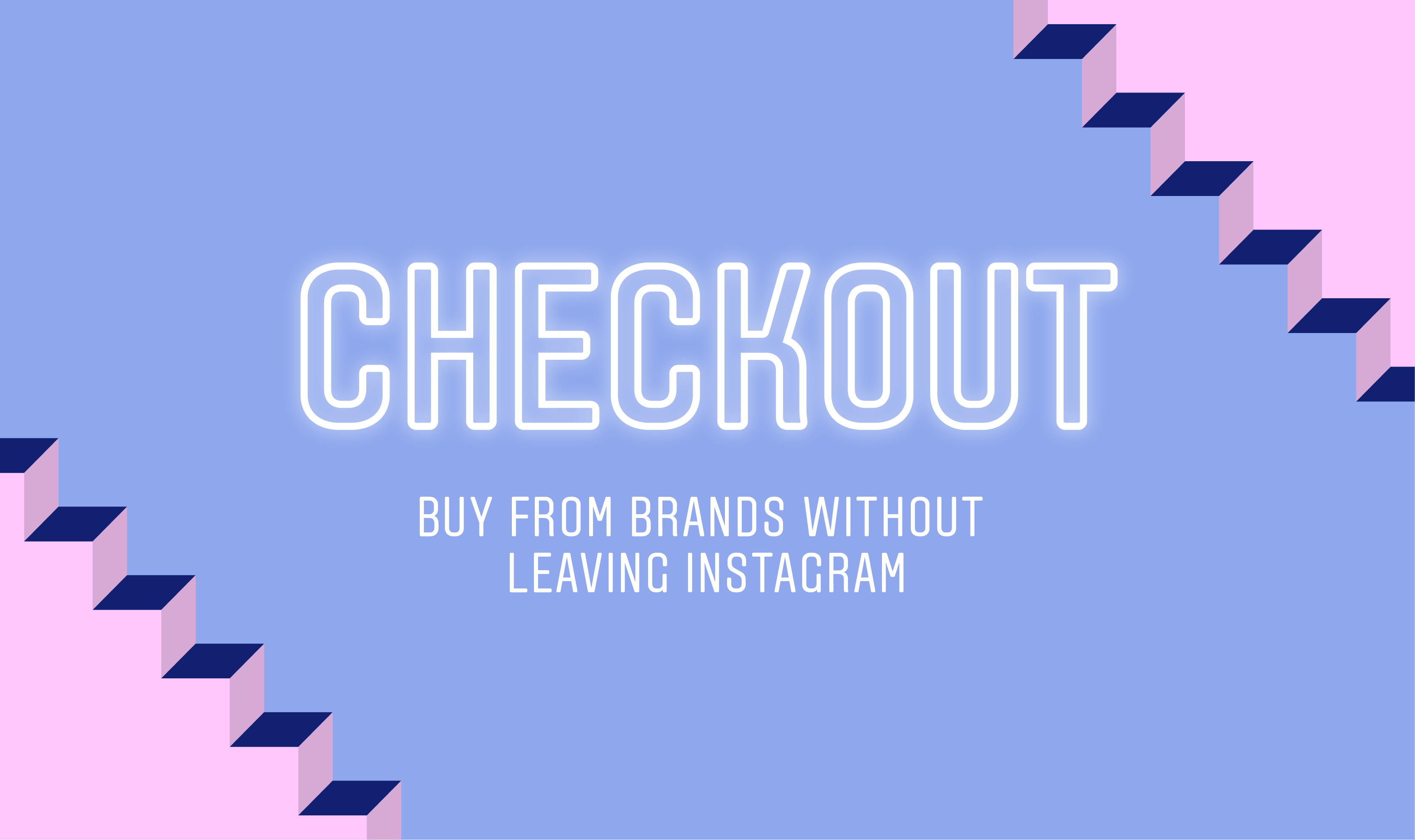 The Differences Between Shopping on Instagram and Checkout on Instagram Every Brand Should Know 3